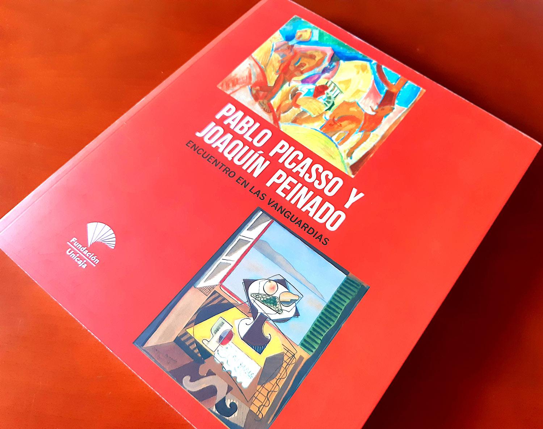 Picasso y Joaquín Pweinado - Encuentro en las vanguardias - Fundacion Unicaja Sevilla
